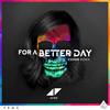 For A Better Day (KSHMR Remix) Avicii