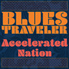 Accelerated Nation Blues Traveler