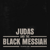 Judas And The Black Messiah: The Inspired Album Various Artists