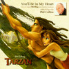 You'll Be In My Heart (Single) Phil Collins