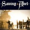 Saving Abel Saving Abel