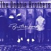 Brotherhood Doobie Brothers