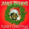 James Brown's Funky Christmas James Brown