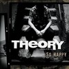 So Happy (Single) Theory Of A Deadman