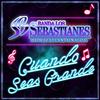 Cuando Seas Grande Banda Los Sebastianes
