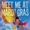 Meet Me At Mardi Gras Various Artists