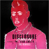 Omen (The Remixes) Disclosure