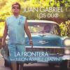La Frontera Juan Gabriel