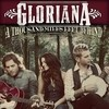 A Thousand Miles Left Behind Gloriana