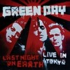 Last Night On Earth (Live In Tokyo) Green Day