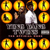 The Official Work Ying Yang Twins