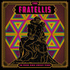 I've Been Blind (Single) The Fratellis