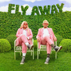 Fly Away Tones and I