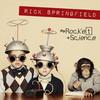 Rocket Science Rick Springfield