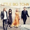 Tornado Little Big Town