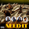 Need It (feat. YoungBoy Never Broke Again) Migos