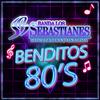 Benditos 80's Banda Los Sebastianes