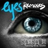 Eyes (Lazaro Casanova Remix) Kaskade