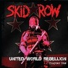 United World Rebellion - Chapter One Skid Row