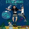 Come With Me (Remixes) Steve Aoki