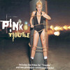 Trouble (Single) Pink