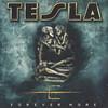 Forever More Tesla