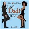 Ladi Dadi (Noisestorm Remix) Steve Aoki