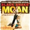 Black Snake Moan: Original Motion Picture Soundtrack Various Artists