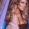 GTFO Mariah Carey