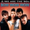 We Are The '80s Bow Wow Wow
