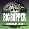Chantilly Lace Big Bopper