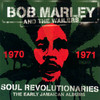 Soul Revolutionaries: The Early Jamaican Albums Bob Marley & The Wailers