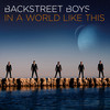 In A World Like This (Deluxe World Tour Edition) Backstreet Boys