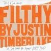 Filthy (Single) Justin Timberlake