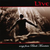 Songs From Black Mountain Live