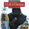 A Colt 45 Christmas Afroman