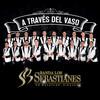 A Través Del Vaso Banda Los Sebastianes