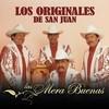 Las Mera Buenas Los Originales De San Juan