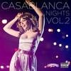 Casablanca Nights Vol. 2 Various Artists