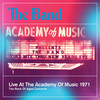 Live At The Academy Of Music 1971 The Band