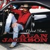 Good Time Alan Jackson