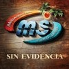 Sin Evidencia (Single) Banda Sinaloense MS de Sergio Lizarraga