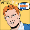 Vintage Pop! Hits You Will Always Love Various Artists