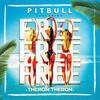 Free Free Free (feat. Theron Theron) Pitbull