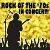 Rock Of The '70s In Concert! Various Artists