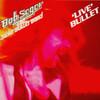 Live Bullet Bob Seger & Silver Bullet Band