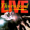 Live George Thorogood & The Destroyers
