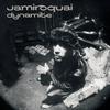 Dynamite Jamiroquai