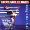 Living In The U.S.A. Steve Miller (The Steve Miller Band)