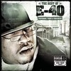 The Best Of E-40: Yesterday, Today And Tomorrow E-40